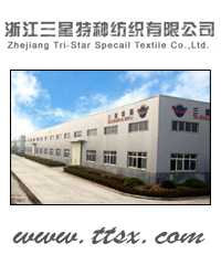 Zheiang Tri-Star Special Textile Co., Ltd.